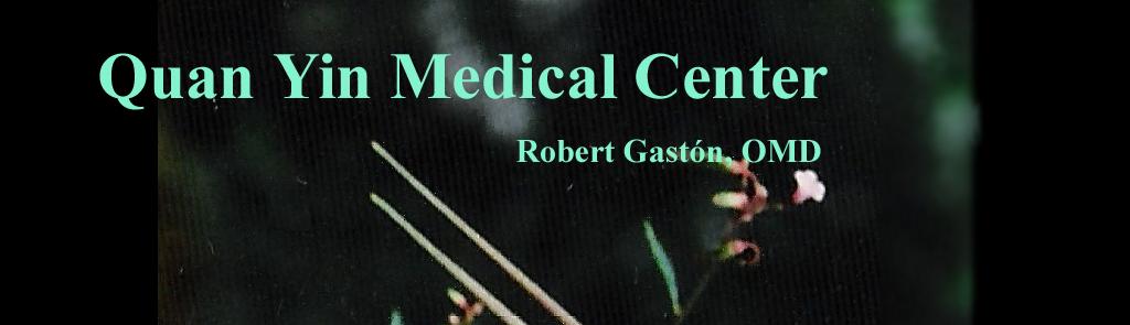 The Quan Yin Medical Center, Dr. Robert Gaston, Acupuncture, Miami Shores