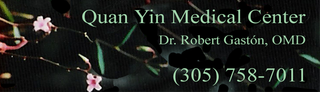 The Quan Yin Medical Center, Dr. Robert Gaston, Acupuncture, Miami Shores